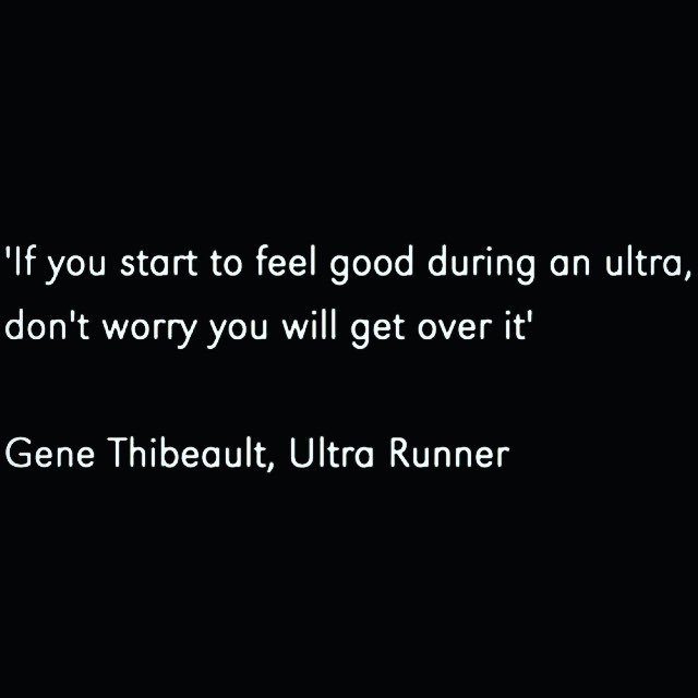 Sounds about right. . . . #ultrarunning #ultramarathon #running #run #genethibeault #quote…  http:// ift.tt/2mjNpvH  &nbsp;  <br>http://pic.twitter.com/tLMM10tnd9