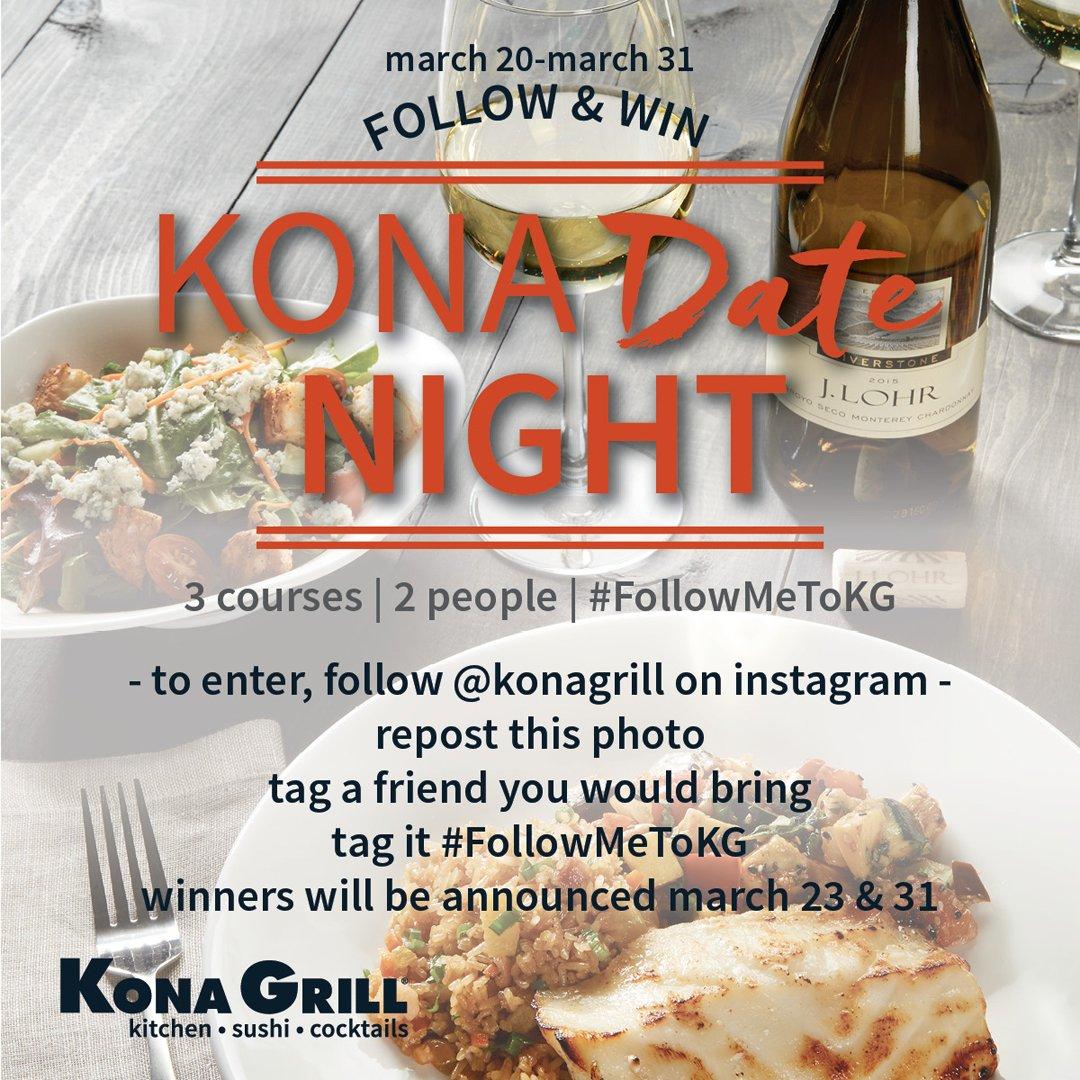 Follow us on Instagram and repost to win a date night on us! #FollowMeToKG #KonaGrill https://t.co/Od5r8AQGwO