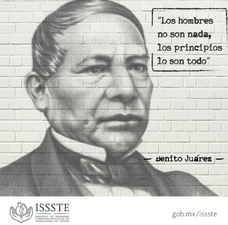 Issste Twitterissä En Memoria De Don Benito Juárez Quien