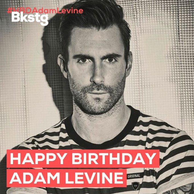 Happy Birthday, Adam Levine! Head to the Maroon 5 Bkstg and wish him a happy birthday!