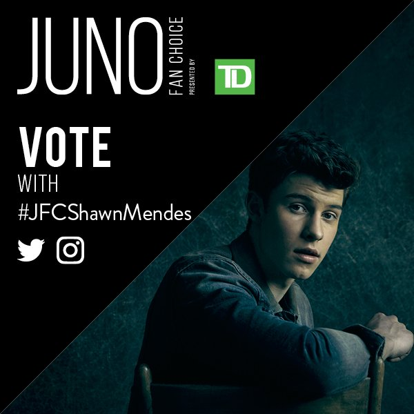 RT to vote for @ShawnMendes for JUNO Fan Choice Award presented by @TD...
