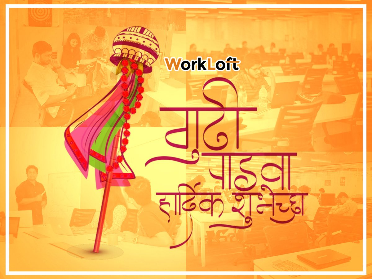 Bring in the #newyear with utmost positivity &amp; #happiness. The #workloft family wishes everyone a #happy #GudiPadwa &amp; a prosperous new year <br>http://pic.twitter.com/r6MO6WYO8u