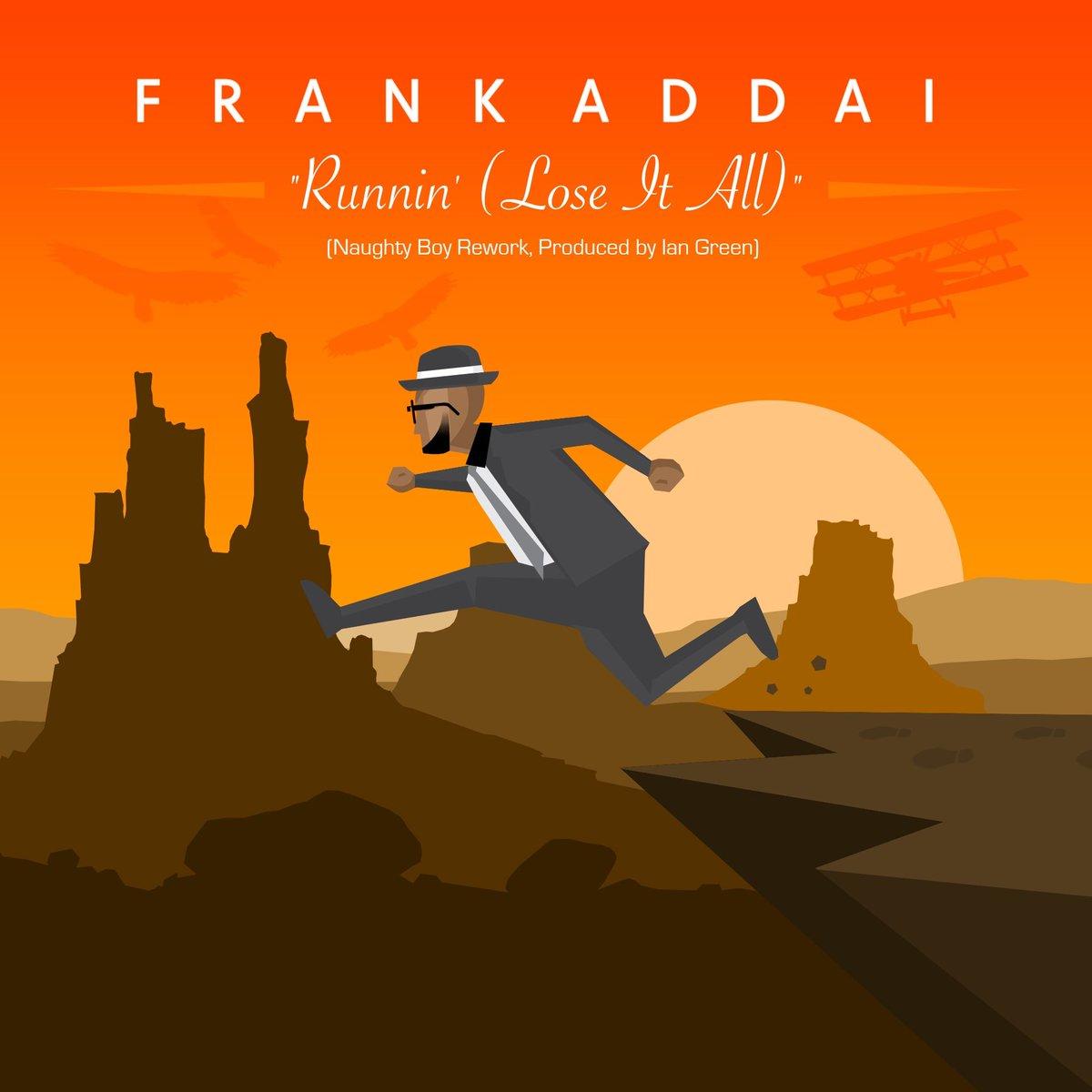 #NEWTrackAlert!!! @frankaddaisoul - 'Runnin' (Lose It All)'.&#39; A glorious R&amp;B of @NaughtyBoyMusic hit.&#39;- @mandy_nanaa  http:// buff.ly/2mPlDDA  &nbsp;  <br>http://pic.twitter.com/UvtawNpstU
