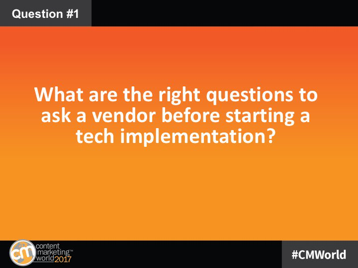 Q1: You've chosen a tech solution. Now...what are the right questions to ask a vendor before starting a tech implementation? #CMWorld https://t.co/IXP01Van4X