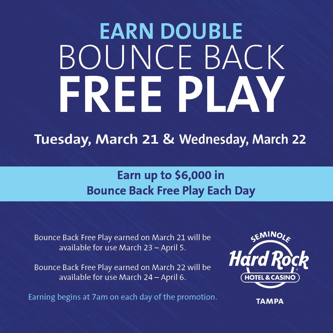 Seminole Hard Rock On Twitter Earn Double Bounce Back Free Play