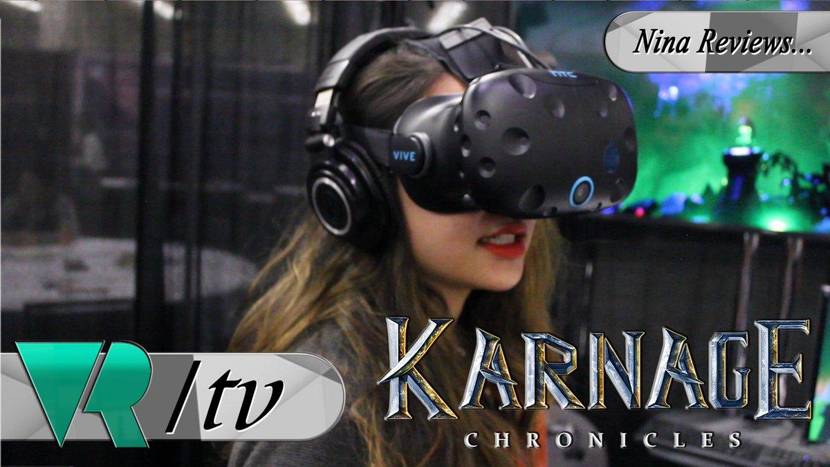 VRTV: Karnage Chronicles Review – VRFocus