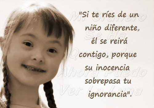 Si te ríes de un niño diferente...  #Diamundialdelsindromededown https://t.co/nc8J2msBmI