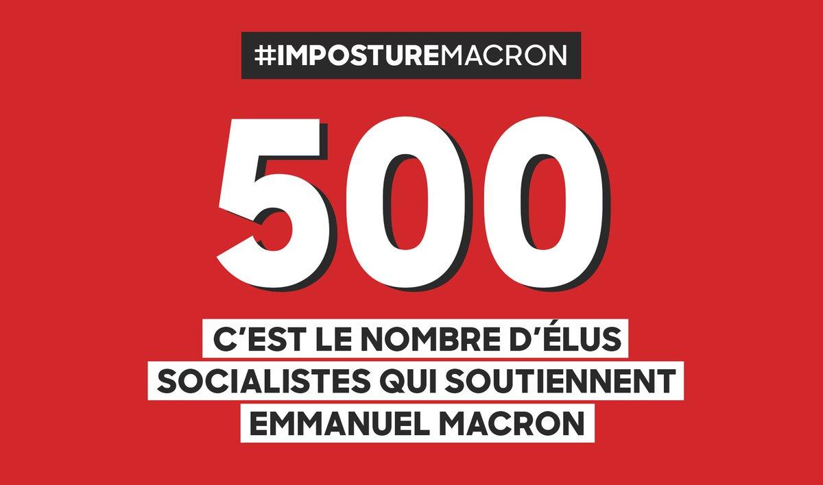 500 élus socialistes soutiennent @emmanuelmacron Encore des doutes ? #impostureMacron
