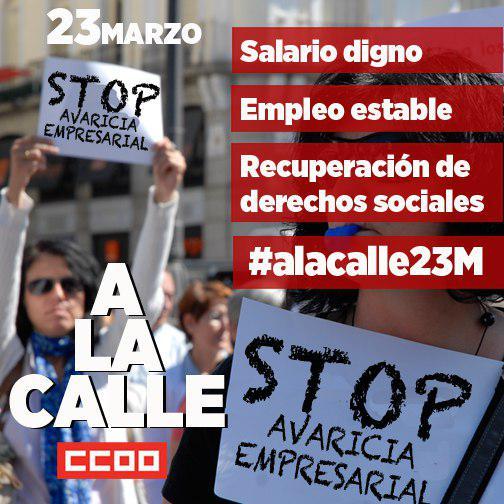 #AlaCalle23M #SalarioDigno   #EmpleoEstable con #derechosSociales #Sto...