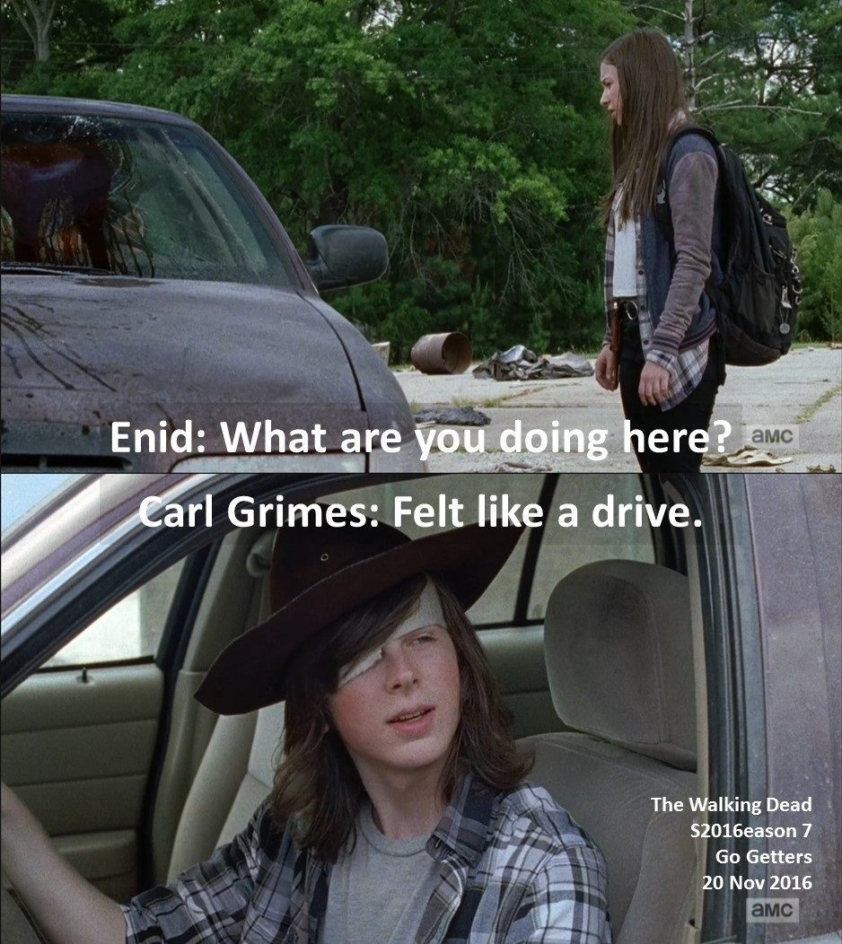 #Enid: What are you doing here?  #Carl Grimes: Felt like a drive.  #TheWalkingDead Season 7 #GoGetters 20 November 2016 #ZombieApocalypse<br>http://pic.twitter.com/XVBEiQVR29
