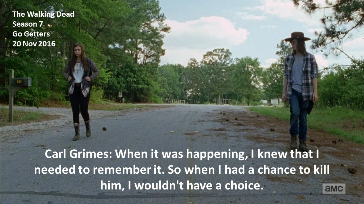 #Carl: When it was happening, I knew that I needed to remember it. So when I had a chance to kill him, I...  #TheWalkingDead S 7 #GoGetters<br>http://pic.twitter.com/bh1eSeXvu4