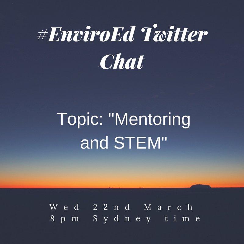 """Thumbnail for Twitter Chat on #EnviroEd """"Mentoring & STEM"""" 03/22/17"""