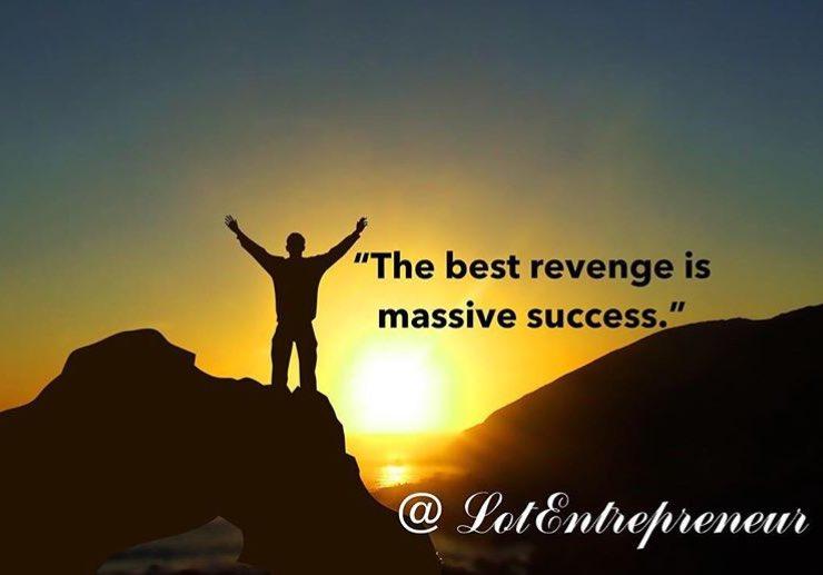 The Best Revenge Is Massive Success.  #wednesdaywisdom #wednesdaymotivation #worldwaterday  #Entrepreneur #Mindfulness #quote #success #money<br>http://pic.twitter.com/JvcQFkkFlf