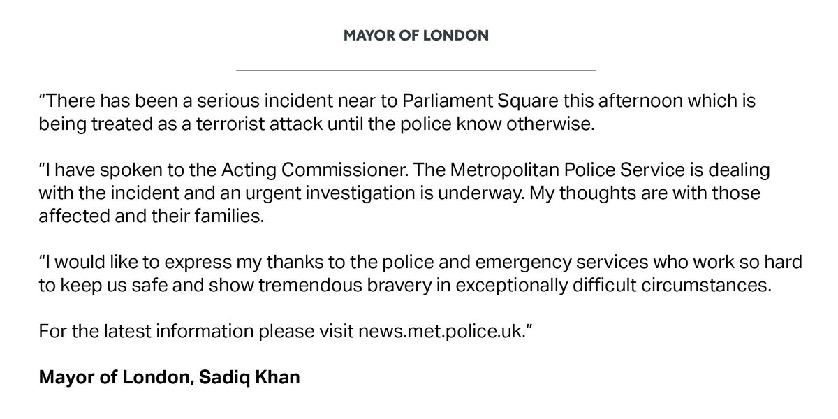 Statement from #London's Mayor on attack at #Westminster Bridge near P...