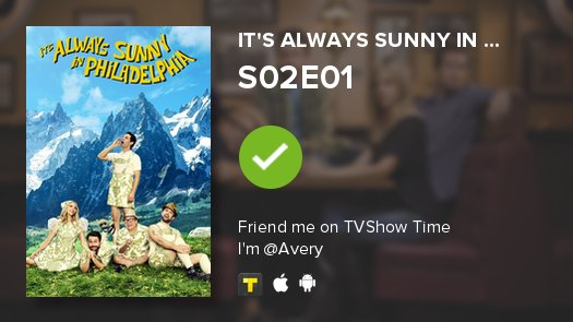 I&#39;ve just watched episode S02E01 of It&#39;s Always Sunny in...! #SunnyFXX   http:// ln.is/www.tvshowtime .com/e/UqvzK &nbsp; … <br>http://pic.twitter.com/GowiBpnXIr