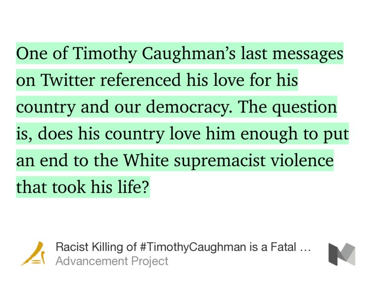 """Racist Killing of #TimothyCaughman is a Fatal Reminder: Normalizing R..."
