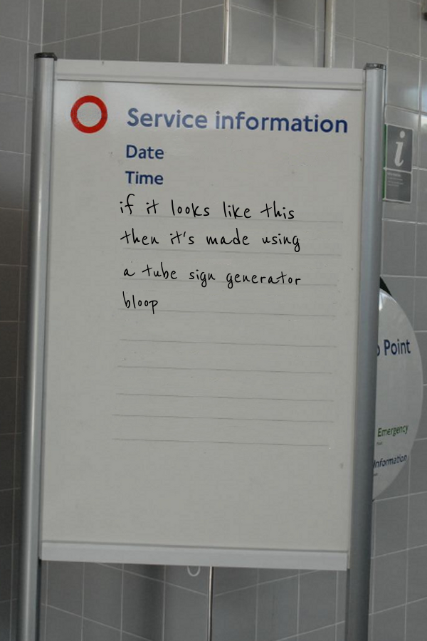 ok, so there will be a lot of tube signs with inspirational messages d...