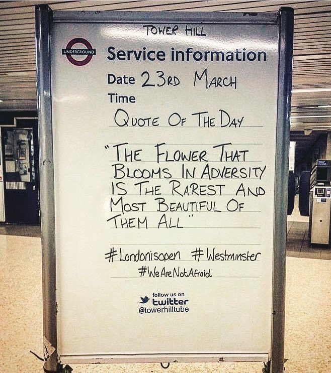 An uplifting message at Tower Hill Station this morning.   #Westminste...