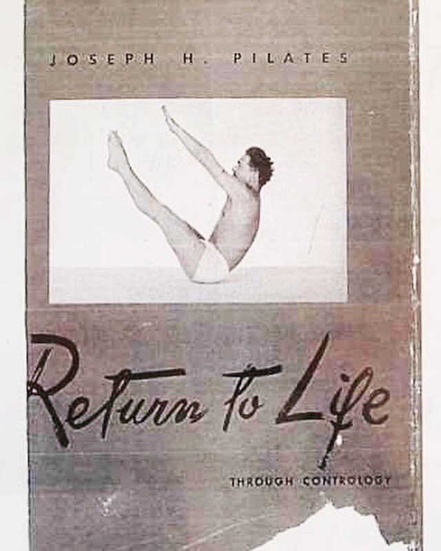 #tbt to #JoesphPilates book Return to Life, first published in 1945, based on his concepts of a #balanced #body & #mind. #MyMethod #pilatespic.twitter.com/yhqmx8mJvL