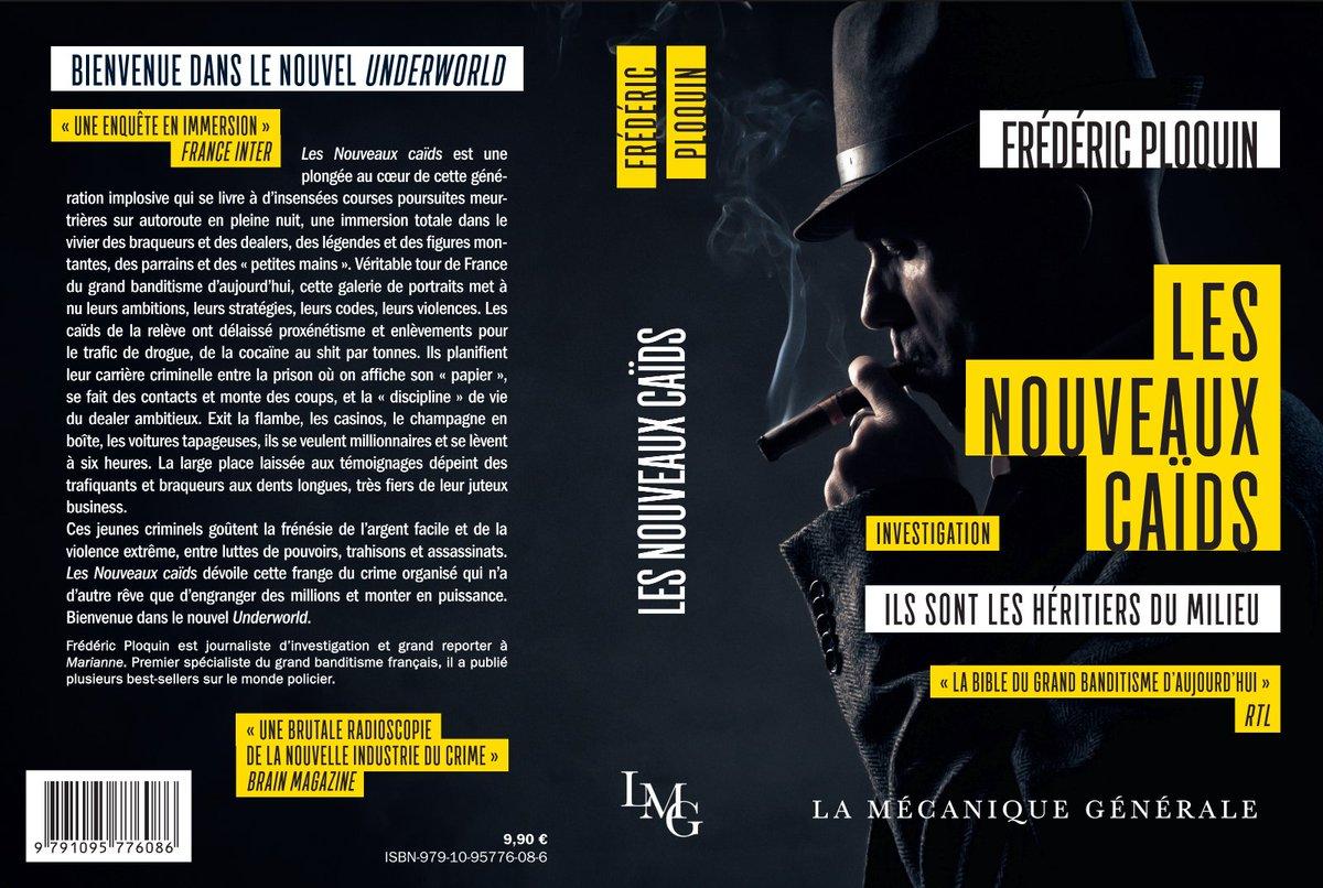 Les nouveaux caïds, de Frédéric Ploquin, en librairie aujourd&#39;hui. #Bandistime #Caids #Delinquance #faitsdivers #crime #investigation<br>http://pic.twitter.com/CMqqHSgeNJ