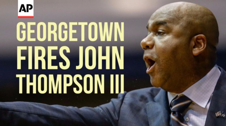 Georgetown fires John Thompson III after another losing year @howardfe...