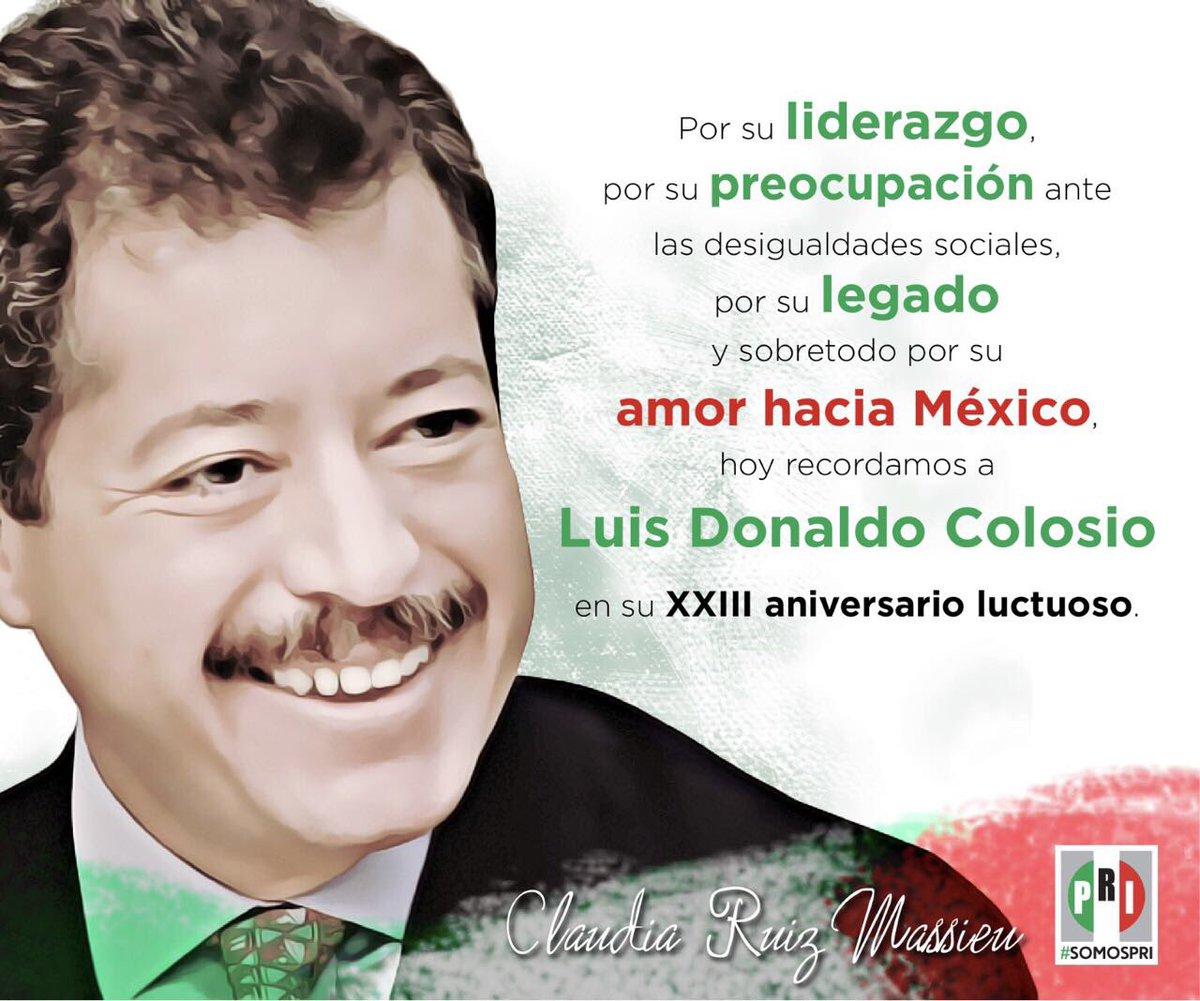 Hoy es el XXIII Aniversario Luctuoso de Luis Donaldo Colosio Murrieta....