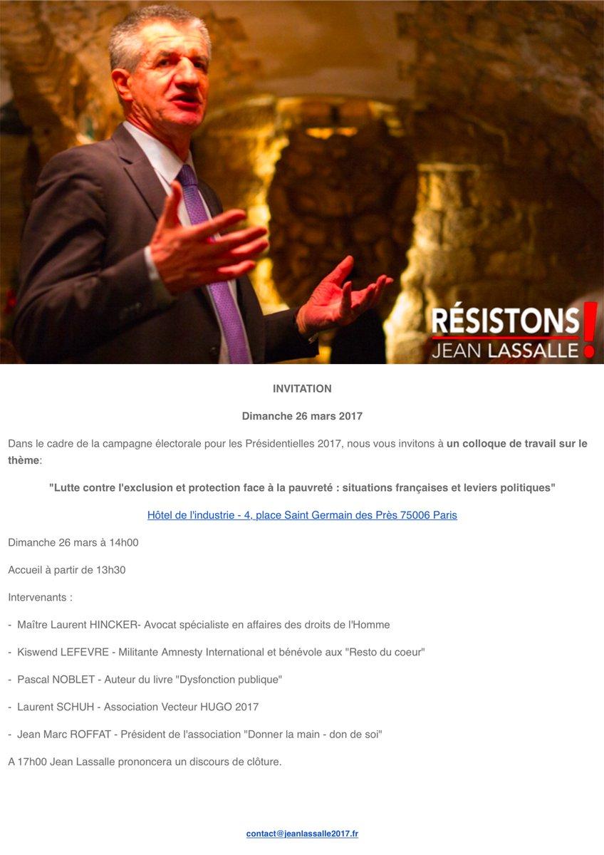 INVITATION- Colloque #Presidentielle2017 avec @jeanlassalle sur la thématique de l&#39;exclusion et de la pauvreté- RDV le 26 mars à #Paris! <br>http://pic.twitter.com/FbCc3RGklT