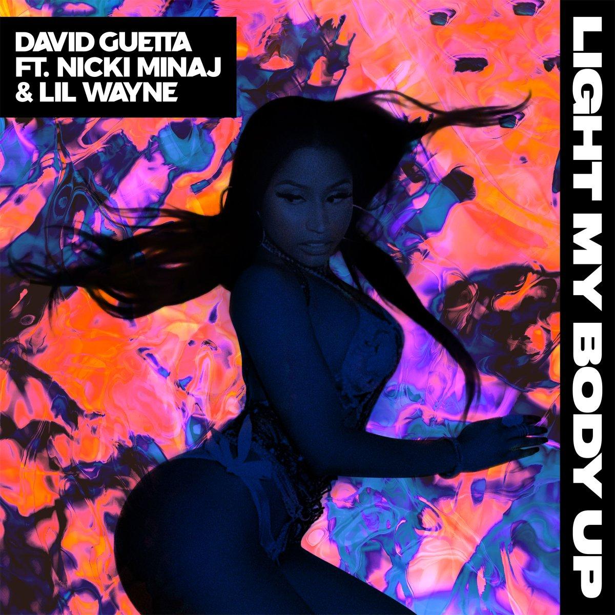 New banger! @DavidGuetta 'Light My Body Up' feat. @NickiMinaj + @LilTu...