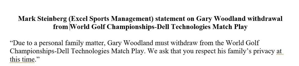 Statement from Mark Steinberg on Gary Woodland's WD from the WGC-Match...
