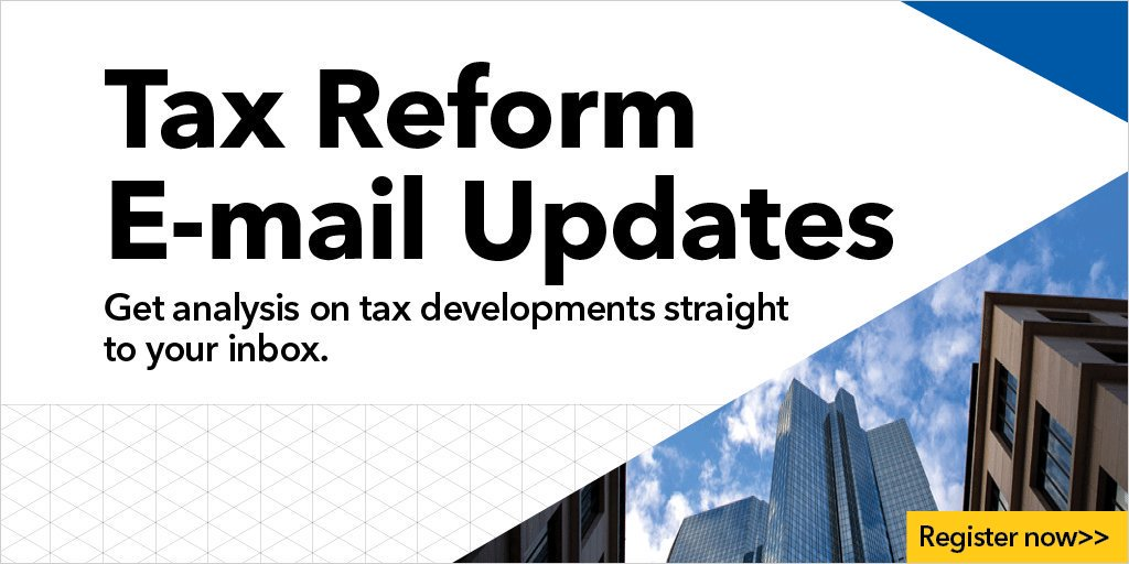 Register now to receive timely updates on tax reform developments as they unfold across every area of tax. https://t.co/yInLqOKYvF