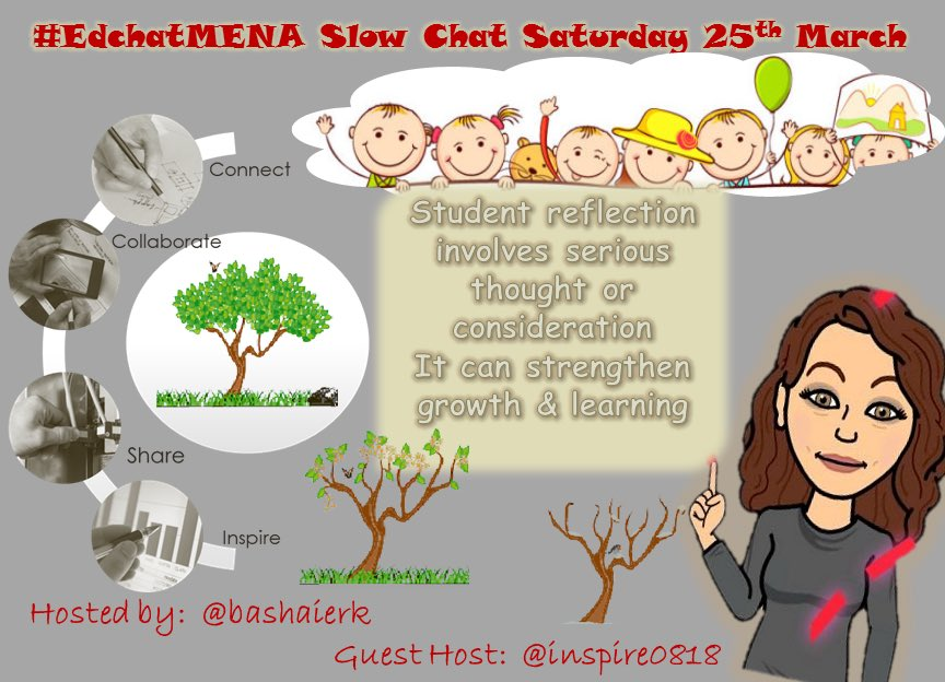 Join #edchatMENA this Sat w ou awesome guest host @inspire0818 to discuss on Ss reflection. Stay tuned #edchat https://t.co/pPnRHVJzXq