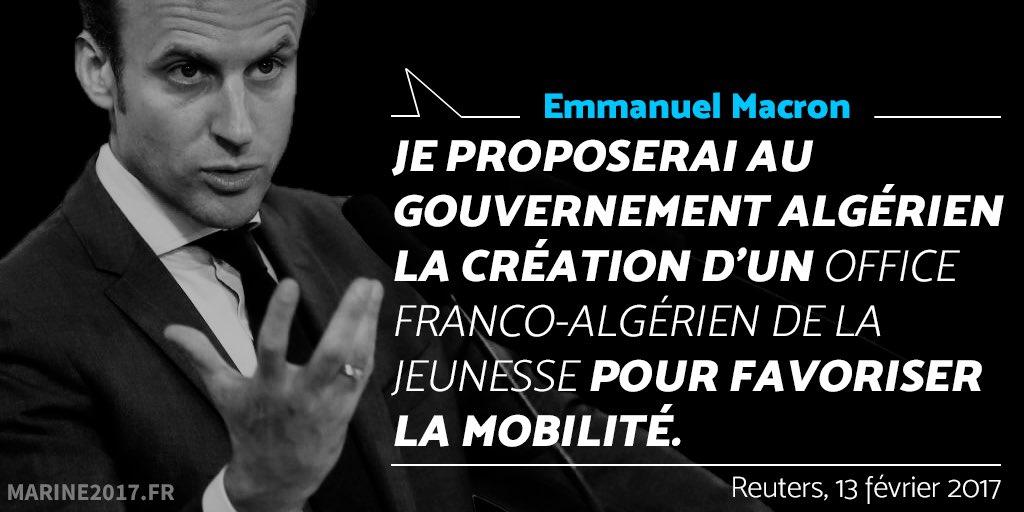 Tout pour la jeunesse algérienne, mais en France... #LeVraiMacron, le candidat de l'immigration !