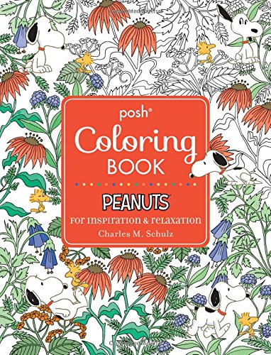 Posh Adult Coloring Book: Peanuts for Inspiration & Relaxation: ht...