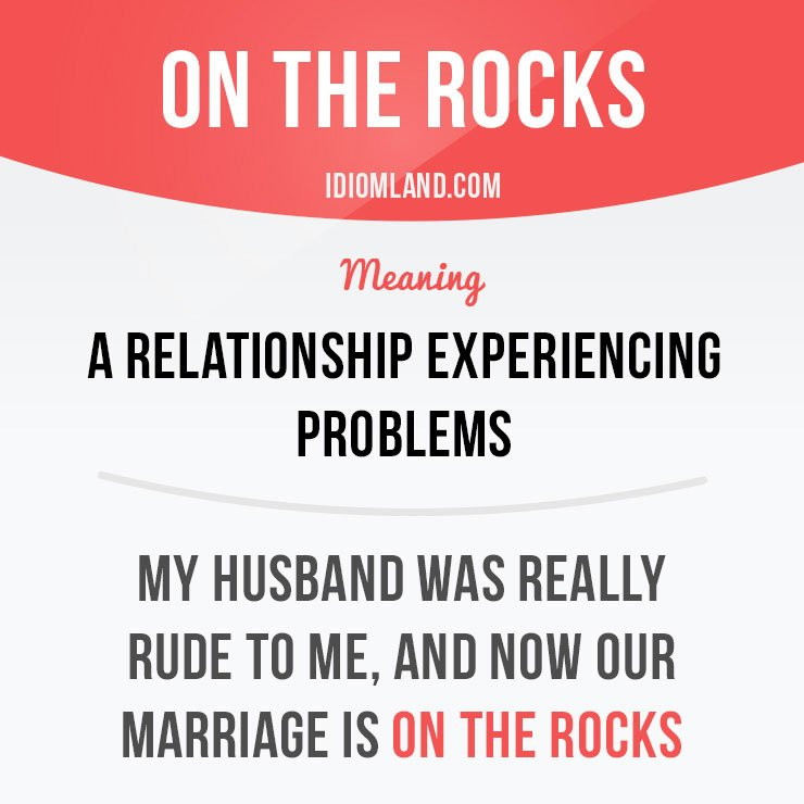 &quot;On the rocks&quot; is a relationship experiencing problems.  Get our apps for learning English:  http:// learzing.com  &nbsp;    #idiom #idioms #english<br>http://pic.twitter.com/VsbSPcWaBD