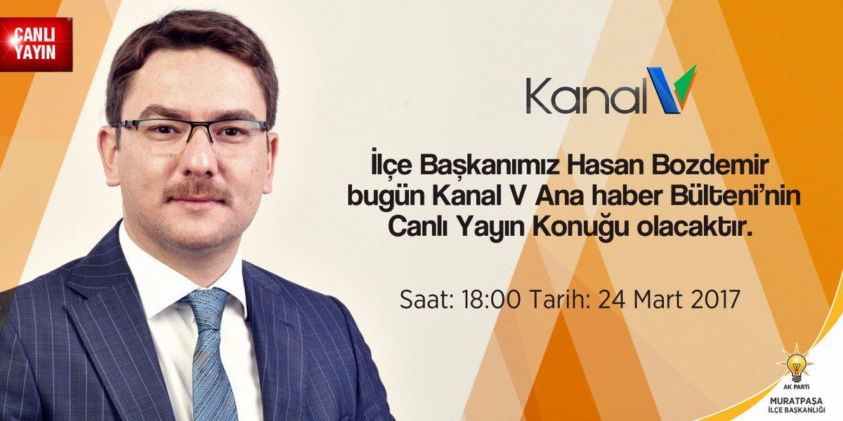 İlçe Başkanımız @hasanbzdmr Bugün Saat:18:00'da Kanal V Ana Haber Bült...
