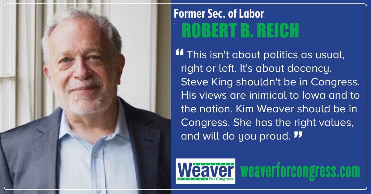 Robert Reich Endorses Kim Weaver for 2018!