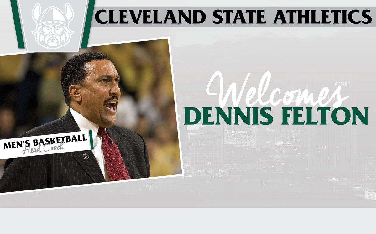 Welcome to Dennis Felton, the 15th head coach in Cleveland State men's...