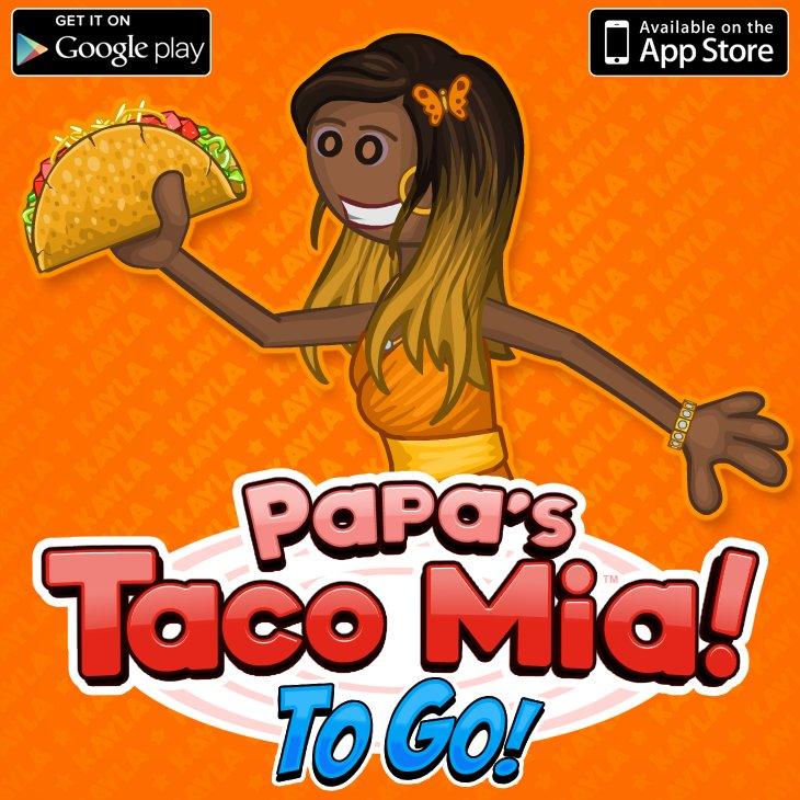 Flipline Studios On Twitter Papa S Taco Mia To Go Https T Co Hqi8oa9mdj Kayla Approved