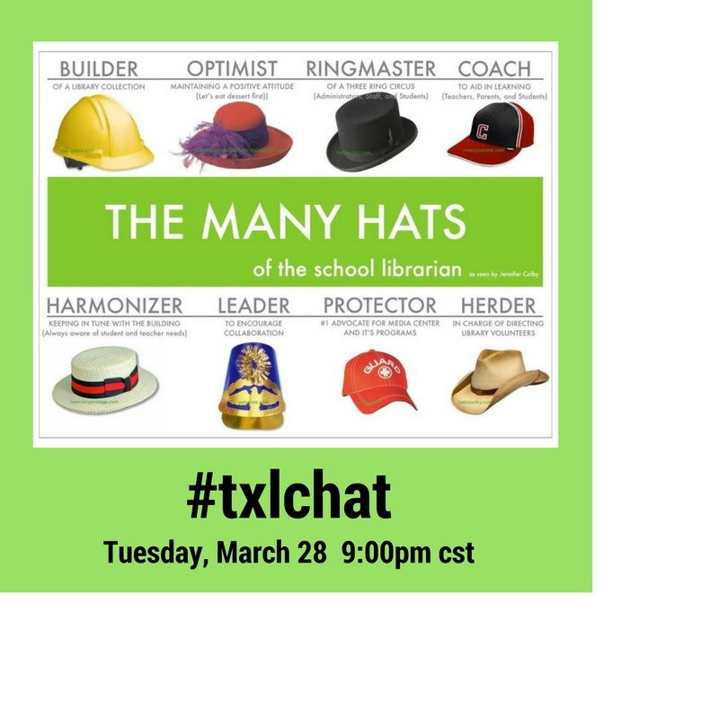 #txlchat School librarians do more than just circulate books and read stories. Join us for a discussion about the many hats we wear. https://t.co/kEqVZlAC7j