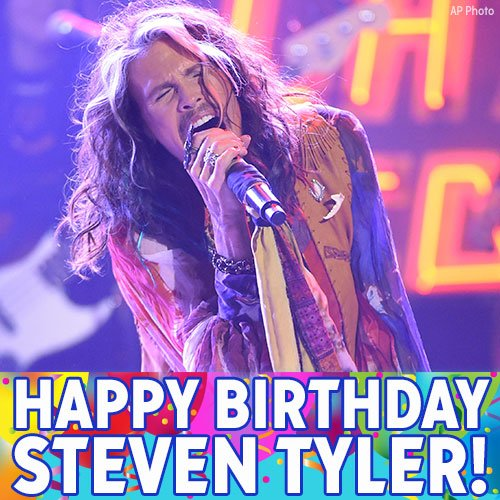 Happy Birthday to Aeromsith\s Steven Tyler!