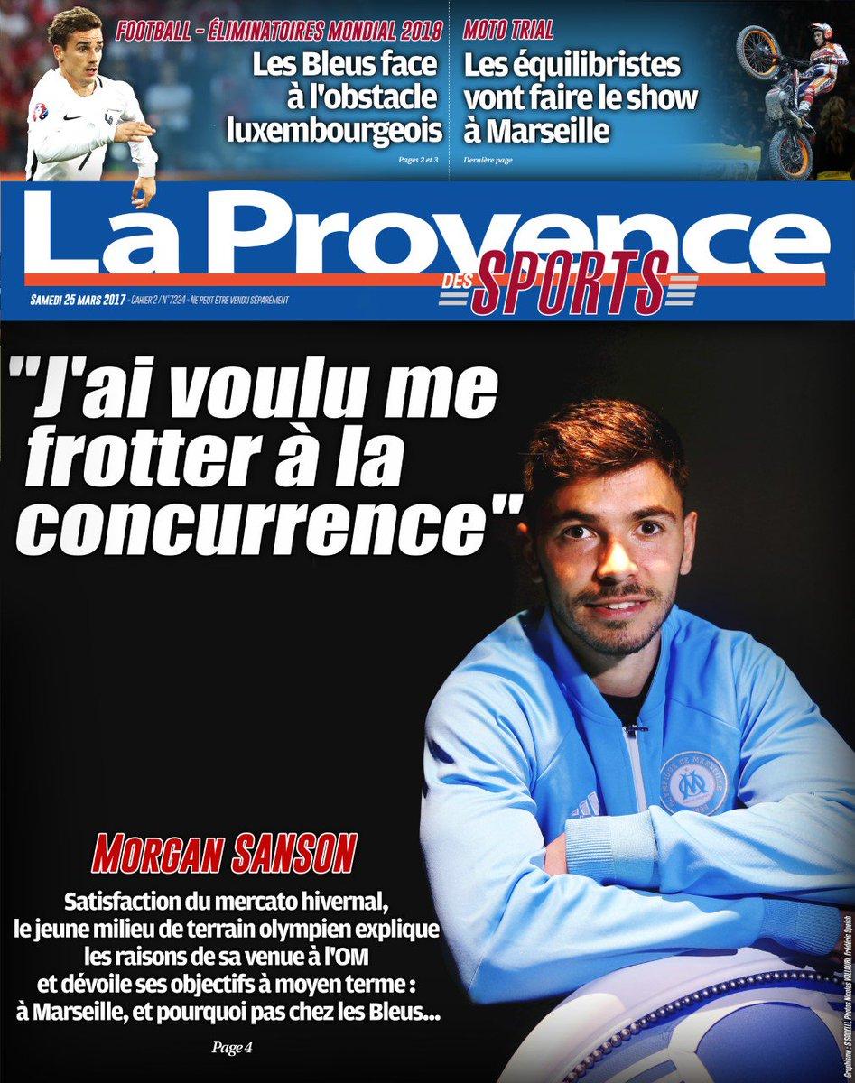 La Une de @laprovence des sports du samedi 25 mars, avec l&#39;interview de Morgan #Sanson par @jc_leblois, #LuxFra et le trial #OM #Moto<br>http://pic.twitter.com/sZHXfiZgYt