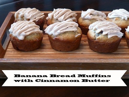 Banana Bread Muffins with Cinnamon Butter