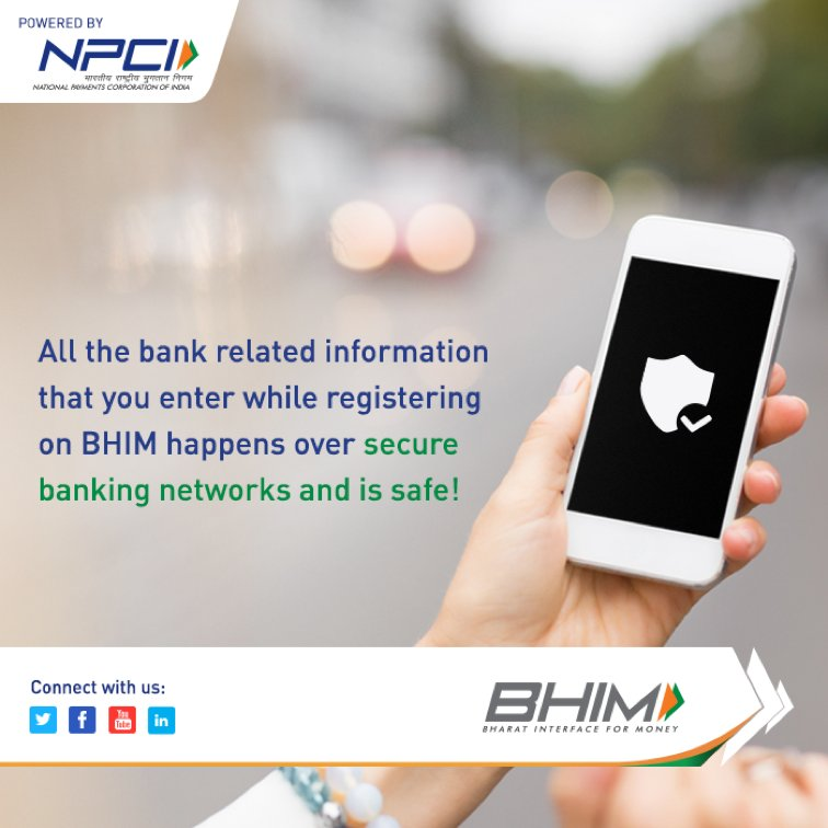 Don't worry about safety of your bank details that you enter while registering with BHIM. It runs on safe &amp; secure networks. #BHIMApp <br>http://pic.twitter.com/VQlRBijPHq