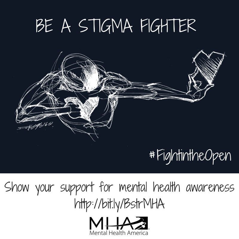 Mental Health America On Twitter Be A Stigma Fighter And Show