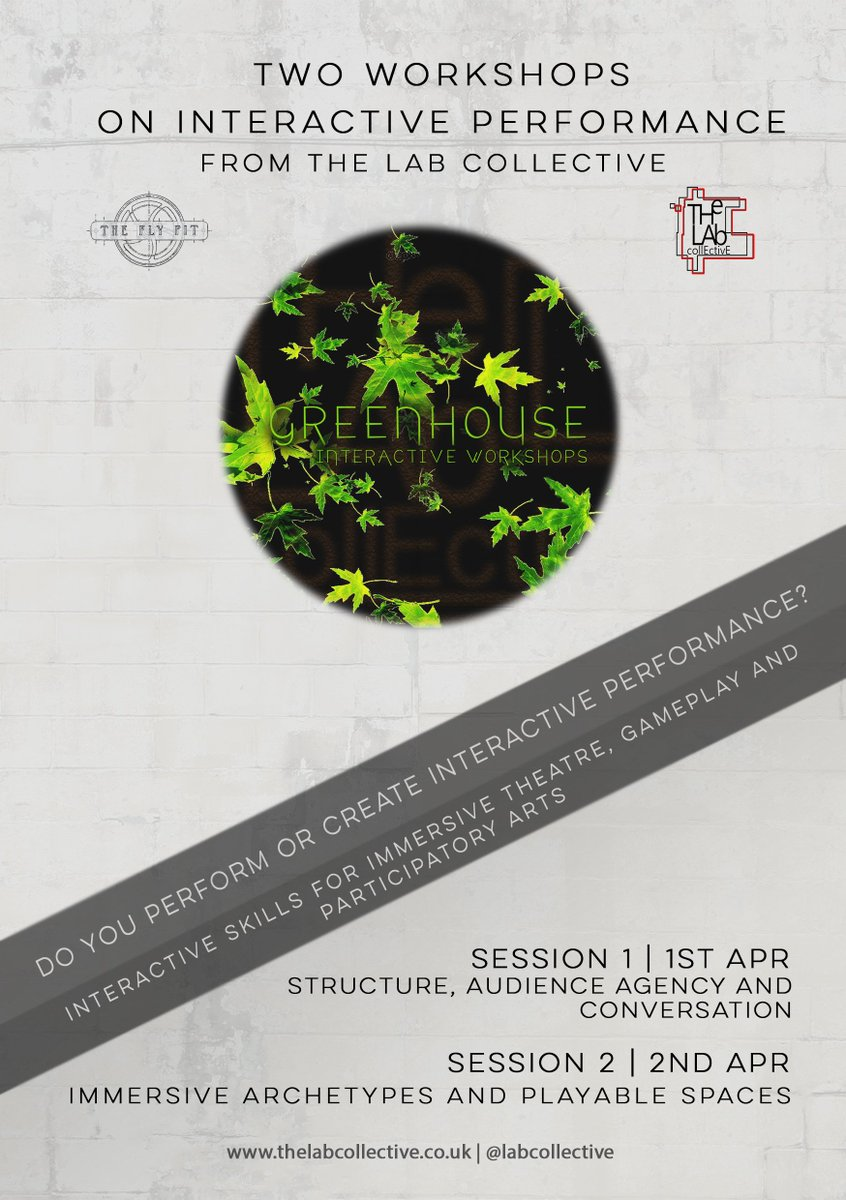 The greenhouse collective - The Lab Collective On Twitter Just One Week Until The Greenhouse Interactive And Immersive Performance Workshops