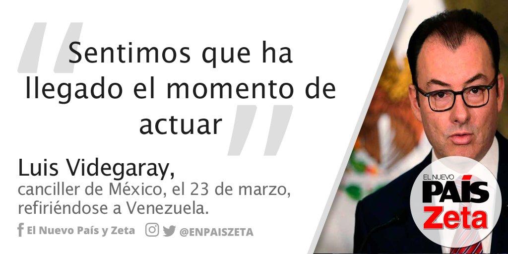 La Frase del Día│Luis Videgaray, canciller de México, el 23 de marzo,...