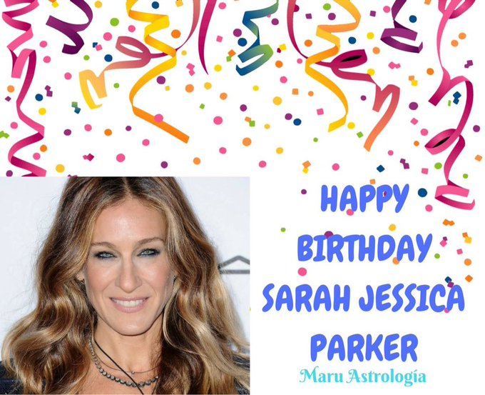 HAPPY BIRTHDAY SARAH JESSICA PARKER!!!!