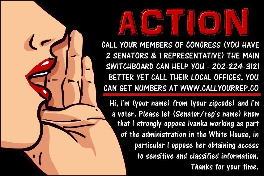 Please make these calls.Ivanka has no reason to be in the WH And security clearance no way #IvankaTrump #TheResistance #SecurityClearance