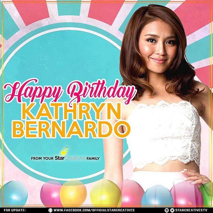 Happy Happy Birthday Kathryn Bernardo! We love you!