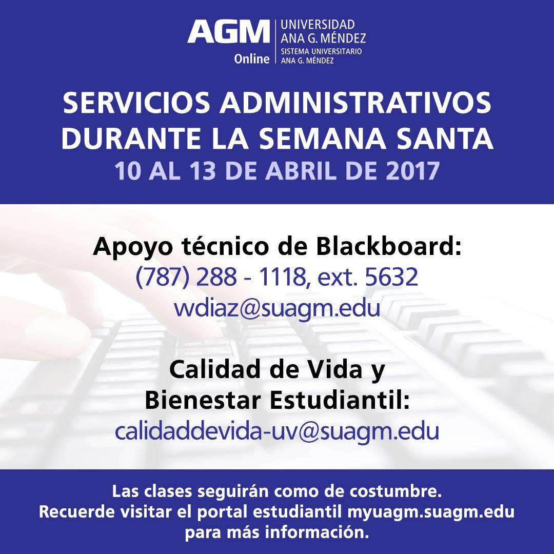 Universidad Ana G Mendez Recinto Online On Twitter Servicios Administrativos De La Uagmonline Durante La Semana Santa